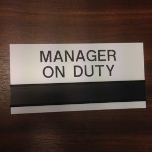 Manager On Duty Engraved Sign By MS